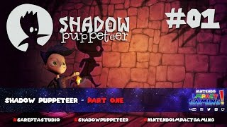 Shadow Puppeteer - Part One