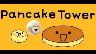 PANCAKE TOWER Game Review App Mobile Playing the game for the 1st time by LuckyionBear