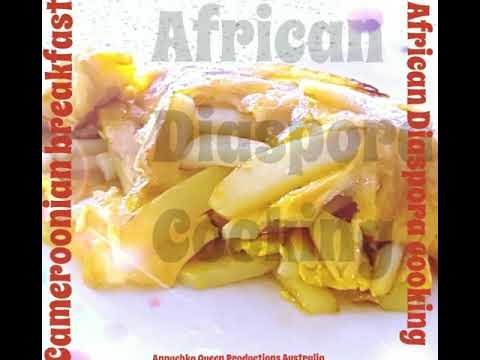 Cameroonian Breakfast
