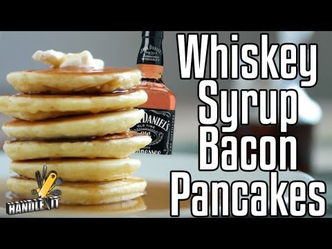 Handle It - Whisky Syrup Bacon Pancakes