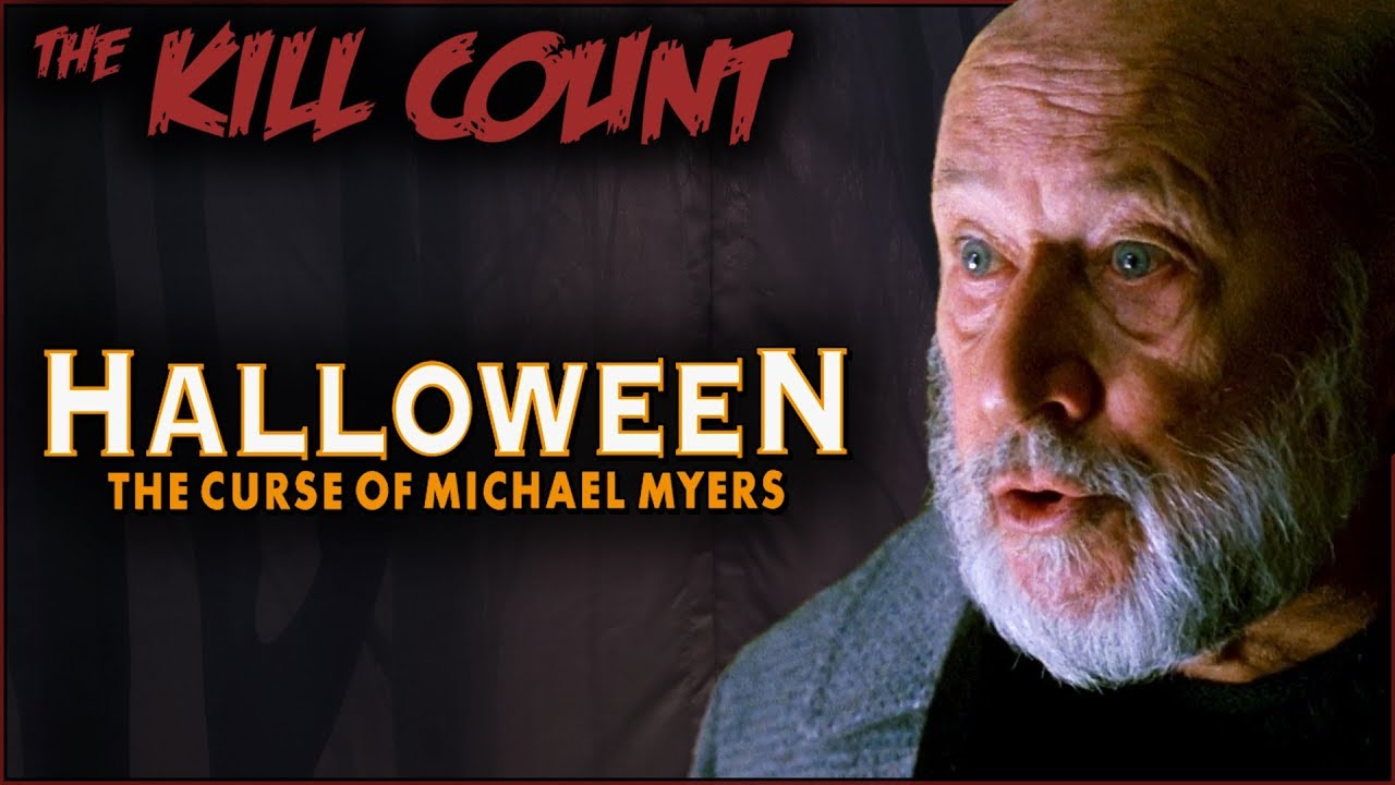 Download Halloween: The Curse of Michael Myers (1995) KILL COUNT