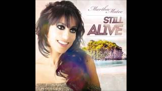Martha Mateo - Still alive (Japan Radio Edit)