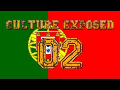 Culture Exposed Episode 2 - Portugal
