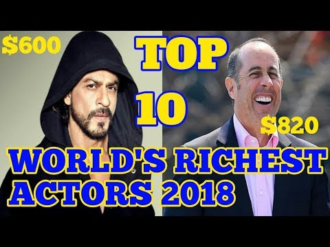 Top 10 Richest Actors in The World 2018 || Top 10 More HD