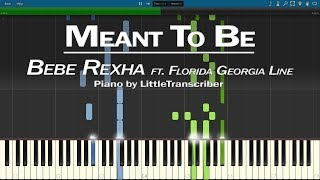 Bebe Rexha - Meant to Be (Piano Cover) ft. Florida Georgia Line by LittleTranscriber Video