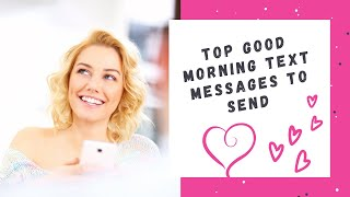 Favorite Good Morning Text SMS Messages to Send