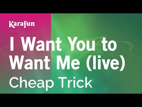 Karaoke I Want You To Want Me (Live version) -...