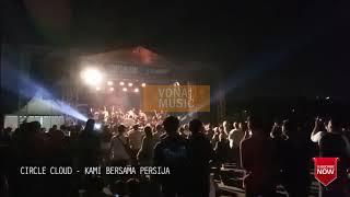 Download lagu CIRCLE CLOUD - KAMI BERSAMA PERSIJA (LIVE BEKASI TIMUR) PECAH ABISSSSS