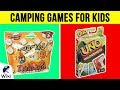 10 Best Camping Games For Kids 2019