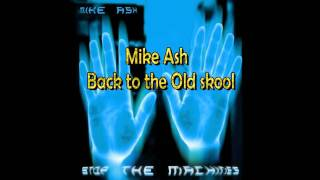Mike Ash - Back to the Oldskool