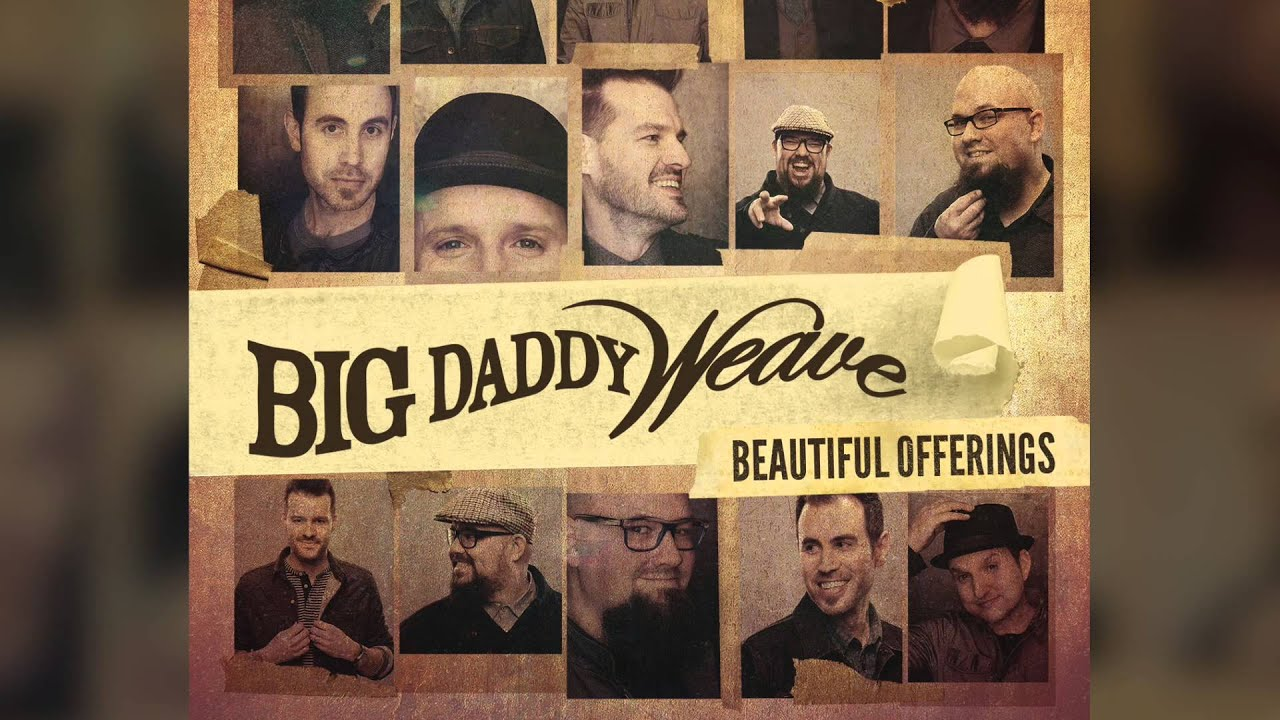Big Daddy Weave My Story Official Audio