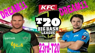 ADS vs MLS 23rd T20 PLAYING11 DREAM11| AUSSIE T20 KFC BIG BASH|| BBL LEAGUE PREVIEW Nd PREDICTION