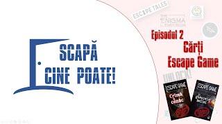 Scapă cine poate! | Ep02 | Cărțile Escape Game