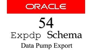 قاعدة بيانات أوراكل التعليمي 54: كيفية تصدير المخططات في قاعدة بيانات أوراكل (expdp البيانات مضخة التصدير)