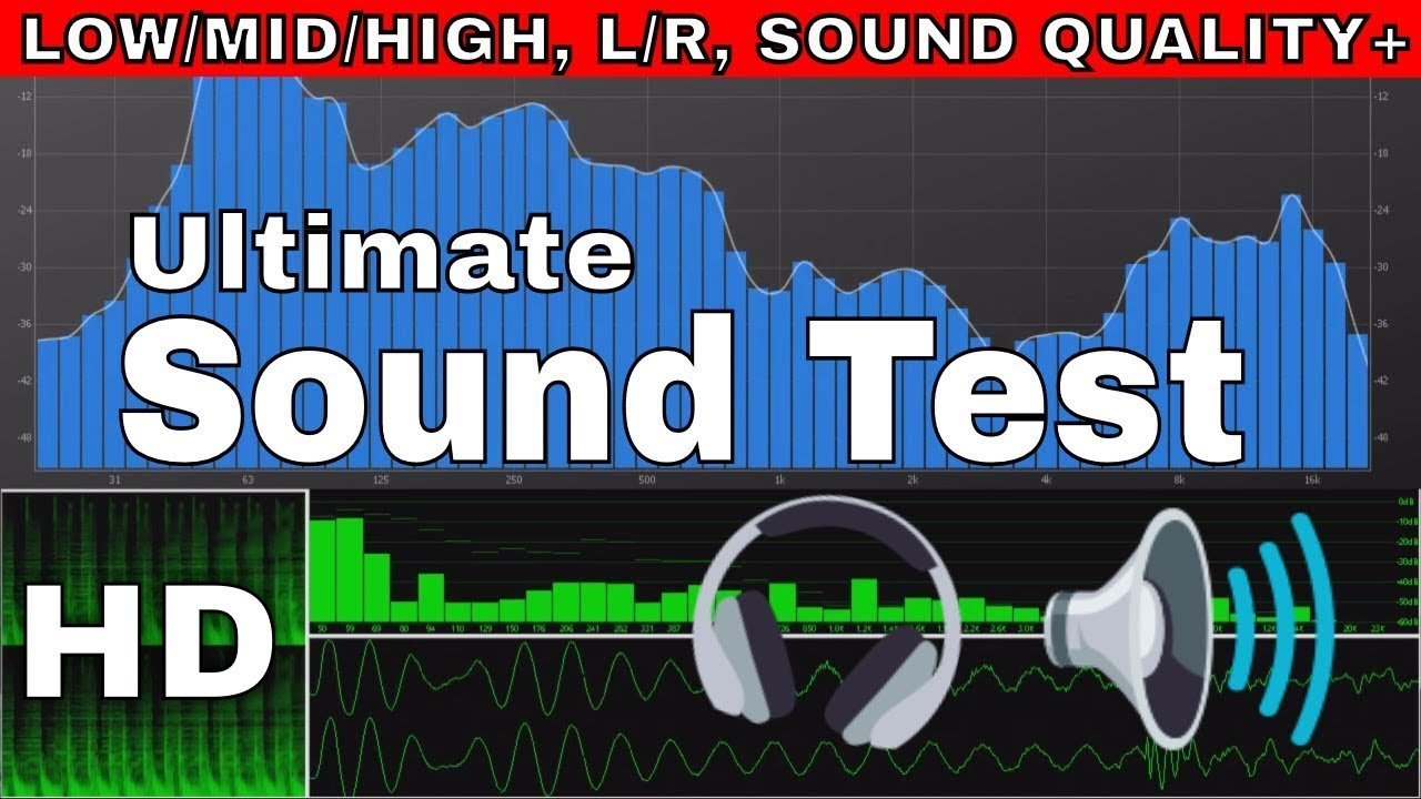 Ultimate Speaker Test / Headphone Test: Low/Mid/High, Left-Right Test, Bass  Test, Quality Test HD