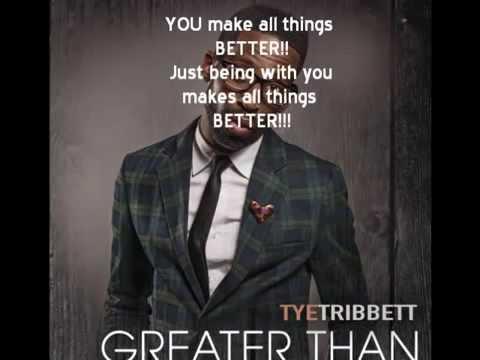 Better - Tye Tribbett (Lyrics) - YouTube