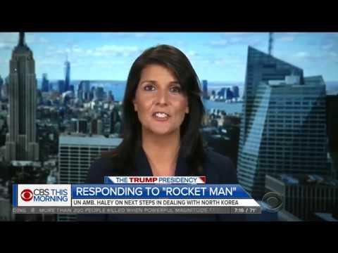"Nikki Haley: Other World Leaders Now Calling Kim Jong-Un ""Rocket Man"""