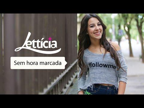 Sem hora marcada -  Lettícia