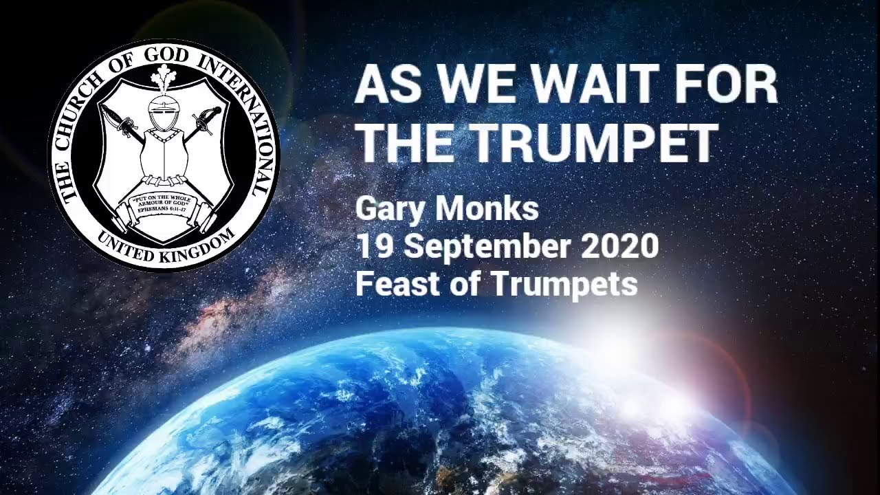 CGI UK - 19 Sep 2020 - As We Wait for the Trumpet - Gary Monks