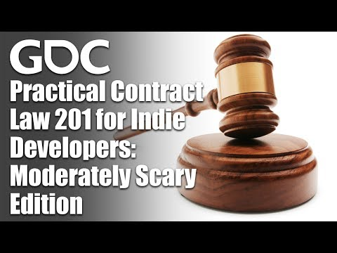 Practical Contract Law 201 for Indie Developers: Moderately Scary Edition