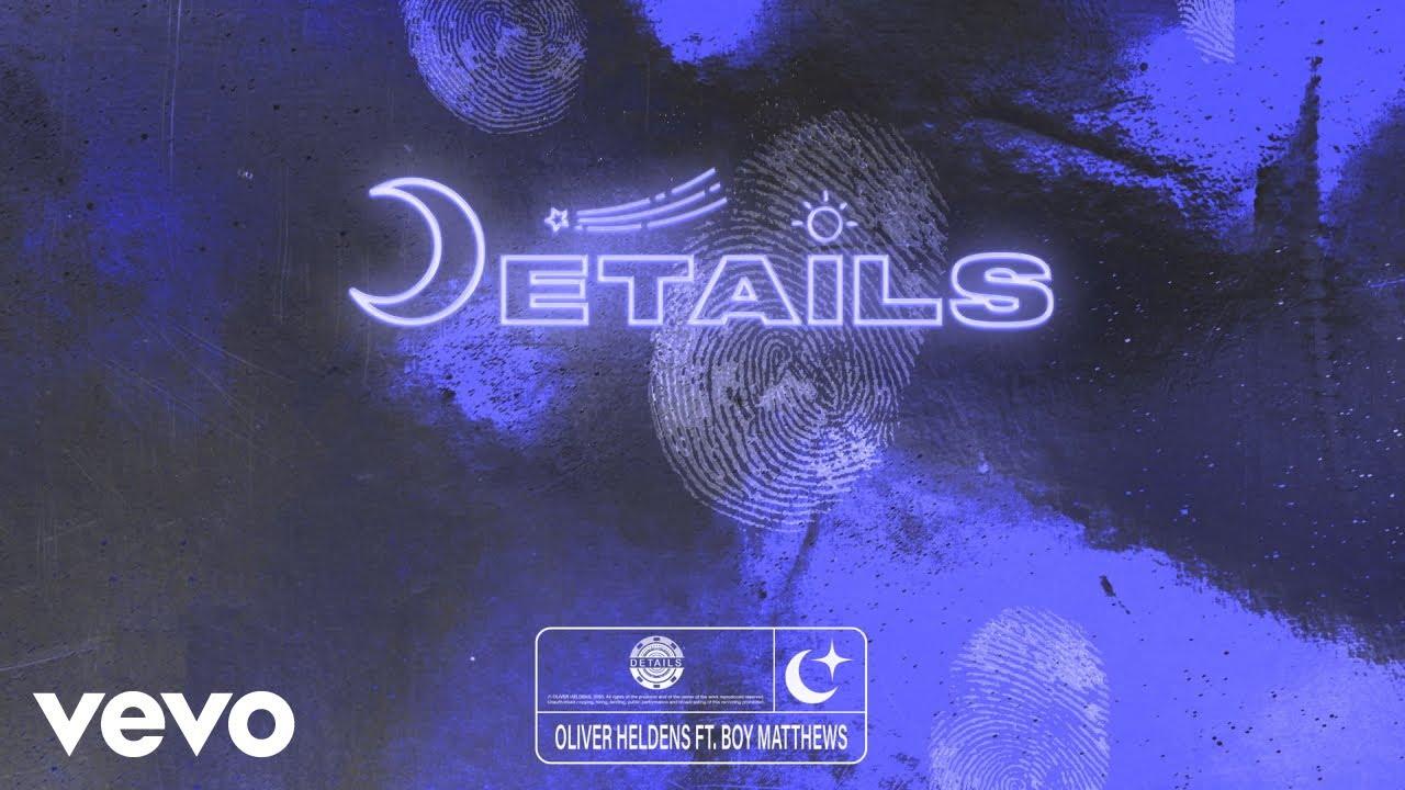 Download Oliver Heldens - Details (Audio) ft. Boy Matthews