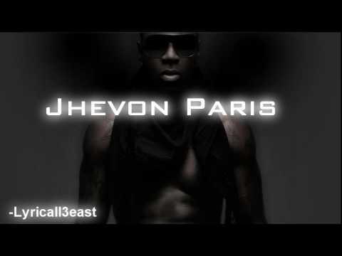 ♫Jhevon Paris Ft.August - Neva Eva Lyrics [HD+MP3 Download]♫
