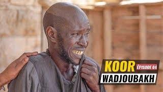 Koor Wadiou Bakh 2019  Episode 04