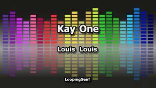 Video Kay One - Louis Louis - Lyric Video download MP3, 3GP, MP4, WEBM, AVI, FLV Juli 2018
