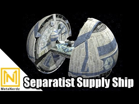 Supplying the CIS War Machine - Separatist Supply Ship Explained - Star Wars Ships and Vehicles