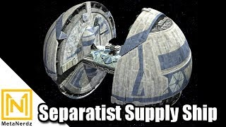 Supplying the CIS War Machine - Separatist Supply Ship Explained - Star Wars Ships and Vehicles thumbnail