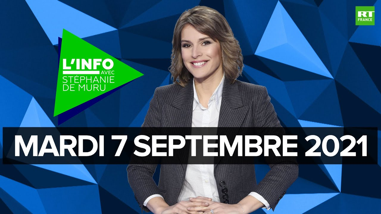 Download L'Info avec Stéphanie De Muru - Mardi 7 septembre 2021