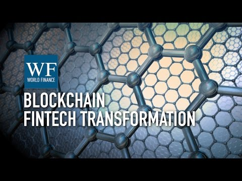 Blockchain: Complex challenges on the path to fintech transformation | World Finance