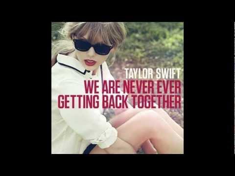 Taylor Swift - We Are Never Ever Getting Back Together (Lyrics + Download Link)