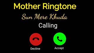 Mother Ringtone // sun mere Khuda Me rahi na cahe na meri maa Tu rakhna khyal // Kgf // Bgm !!