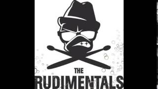 The Rudimentals- BUBBLING