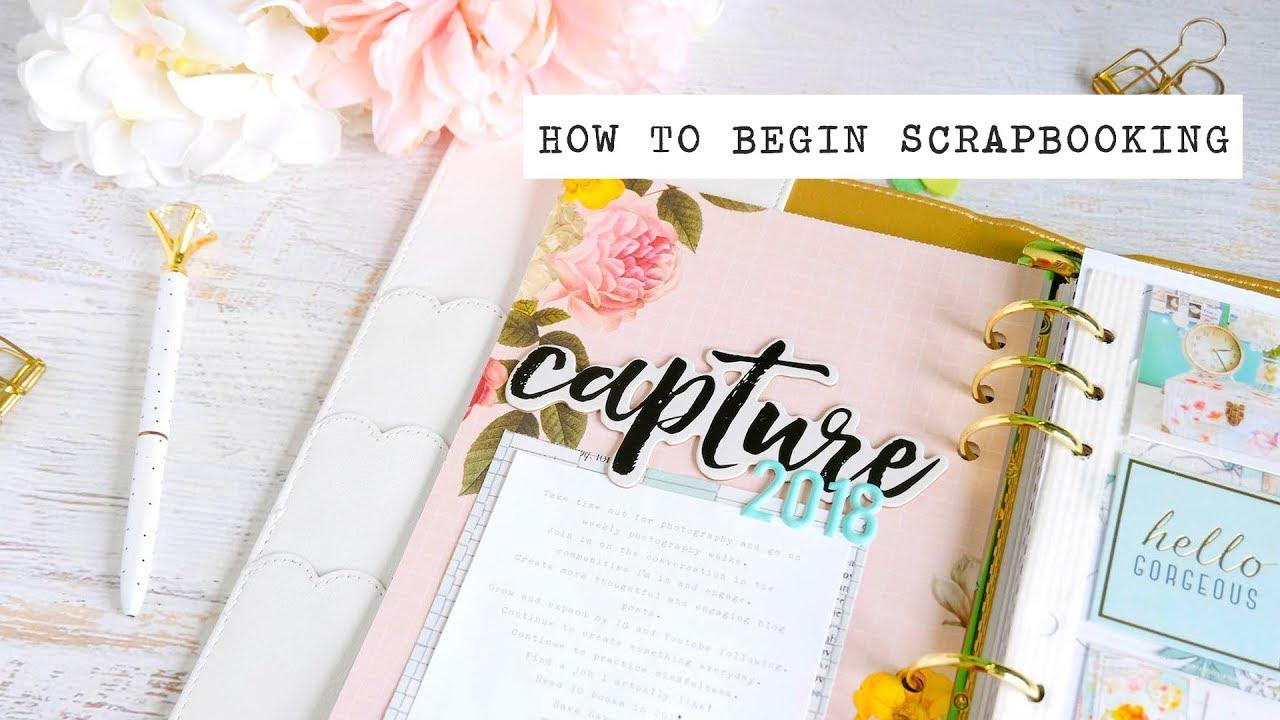 How To Begin Scrapbooking Youtube