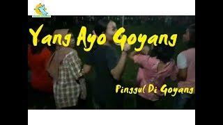 YANK AYO GOYANG PINGGUL DI GOYANG Mp3