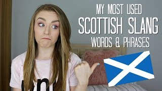 My Most Used Scottish Slang Words & Phrases | Kirstie Bryce