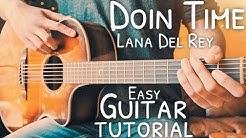 Doin Time Lana Del Rey Guitar Tutorial // Doin Time Guitar // Guitar Lesson #726