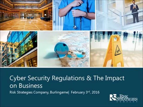 Cyber Security Regulations and The Impact of Business