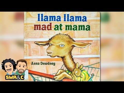Llama Llama Mad At Mama by Anna Dewdney  CHILDREN'S BOOK READ ALOUD