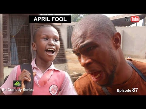 APRIL FOOL (Ec comedy series) (Episode 87 )
