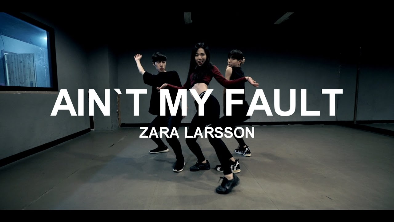 Zara Larsson - Aint My Fault | YEOJIN choreography Mirror