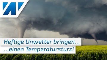 Temperatursturz und Unwetter mit Sturzfluten, Hagel und Sturm! Jetzt kommt die Schafskälte!