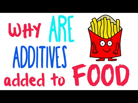 Additives in food - Why are additives added to food?