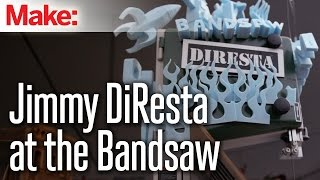 Jimmy Diresta At The Bandsaw