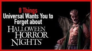 8 Things Universal Orlando Wants You To Forget about Halloween Horror Nights
