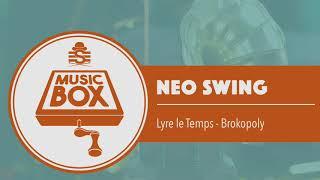 Lyre le Temps - Brokopoly // Electro Swing