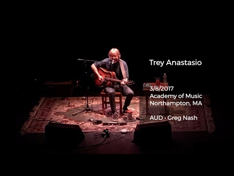 Trey Anastasio Live at Academy of Music, Northampton, MA - 3/8/2017 Full Show AUD