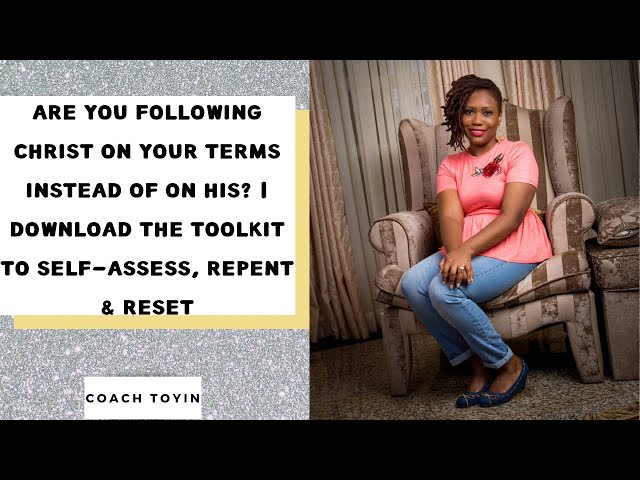 HOW TO FOLLOW JESUS ON HIS TERMS, NOT YOURS | A TOOLKIT TO SELF-ASSESS | CHOOSE YOU THIS DAY